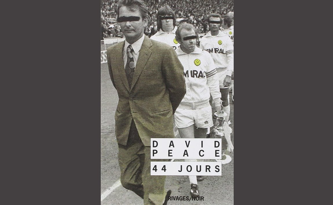 44 jours david peace brian clough
